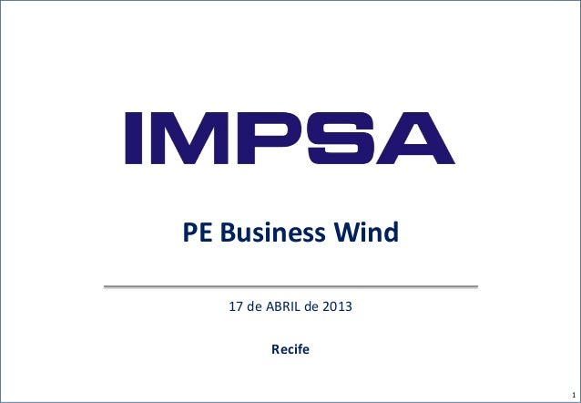 PE Business Wind17 de ABRIL de 2013Recife1
