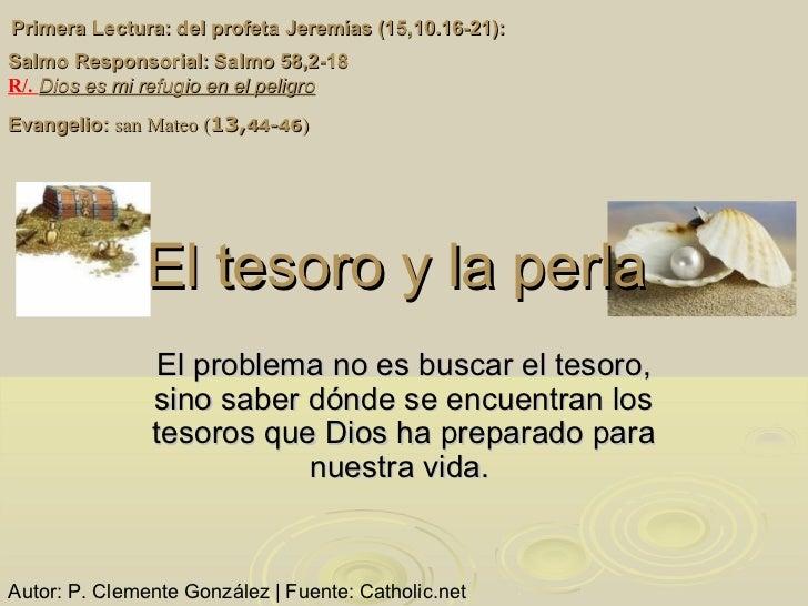 Primera Lectura: del profeta Jeremías (15,10.16-21):Salmo Responsorial: Salmo 58,2-18R/. Dios es mi refugio en el peligroE...