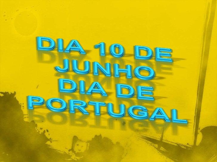 Dia 10 de Junho Dia de Portugal<br />