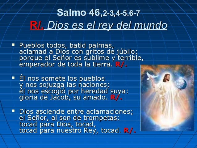 Resultado de imagen para Dios es el rey del mundo  Pueblos todos, batid palmas