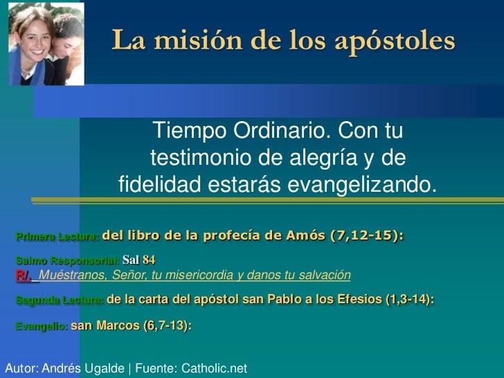 La misión de los apóstoles                        Tiempo Ordinario. Con tu                        testimonio de alegría y ...