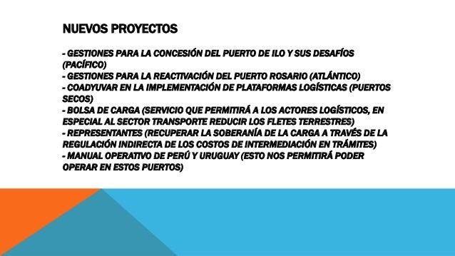 NUEVOS PROYECTOS - GESTIONES PARA LA CONCESIÓN DEL PUERTO DE ILO Y SUS DESAFÍOS (PACÍFICO) - GESTIONES PARA LA REACTIVACIÓ...