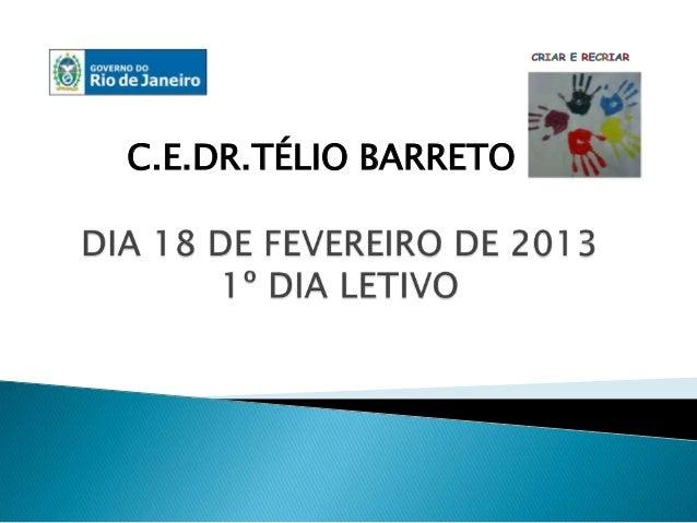 C.E.DR.TÉLIO BARRETO