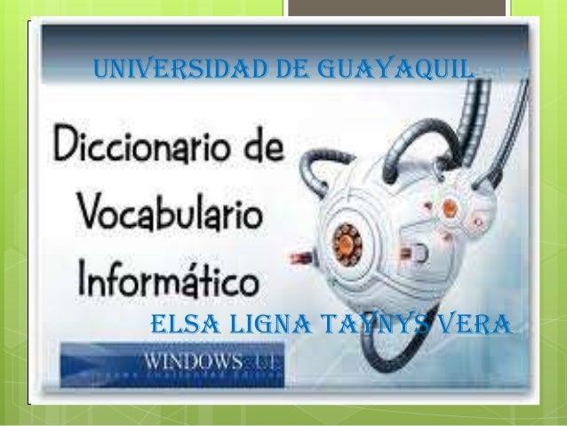 UNIVERSIDAD DE GUAYAQUIL   ELSA LIGNA TAYNYS VERA