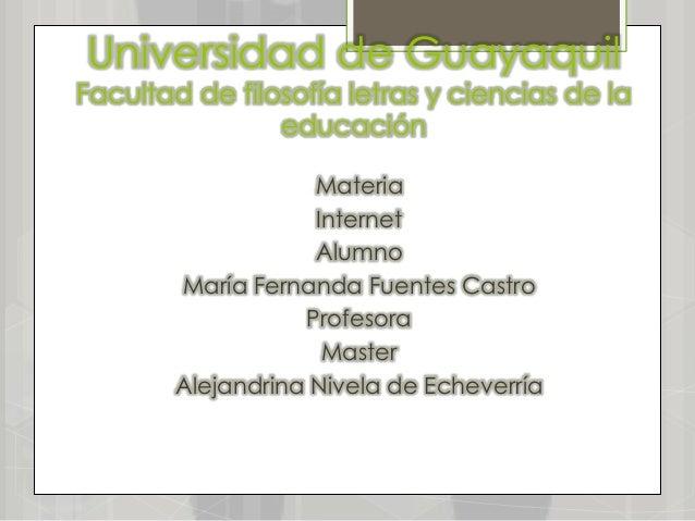 Universidad de GuayaquilFacultad de filosofía letras y ciencias de la                educación                    Materia ...