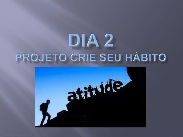  Você quer mudar o seu DESTINO?  Comece HOJE mudando suas ATITUDES!  Cada atitude sua é uma DECISÃO.  Você quer mesmo ...