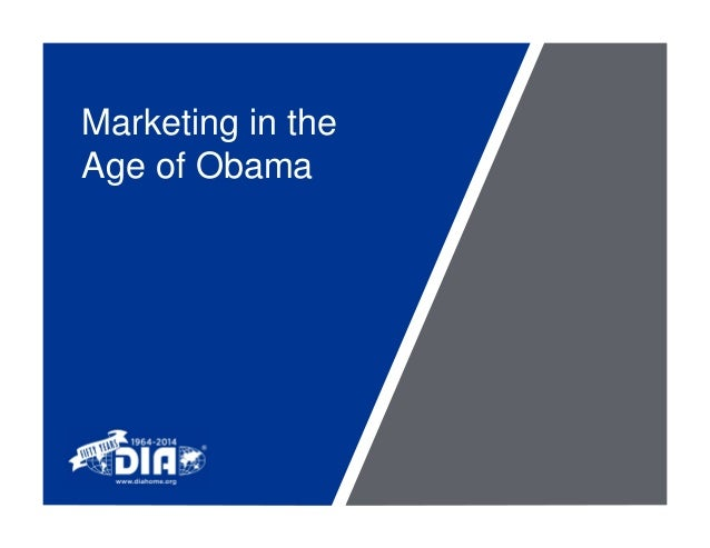 Marketing in the Age of Obama