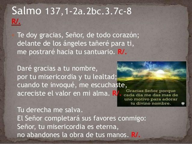 Resultado de imagen para Señor, tu derecha me salva  Te doy gracias, Señor, de todo corazón