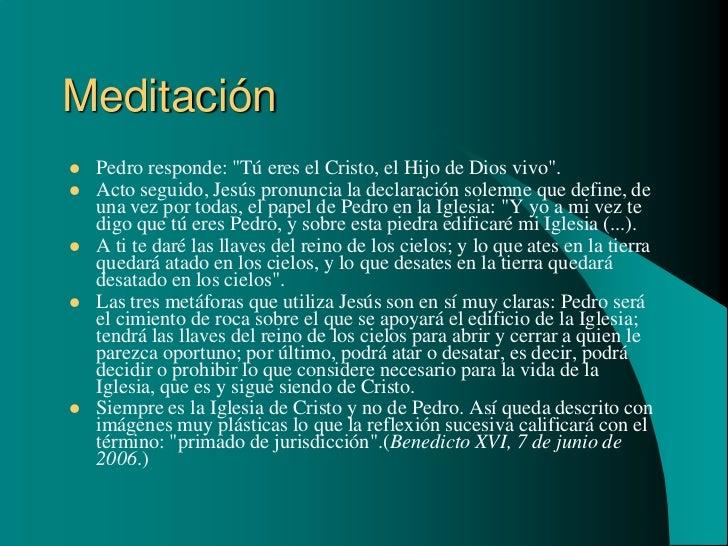 """Meditación   Pedro responde: """"Tú eres el Cristo, el Hijo de Dios vivo"""".   Acto seguido, Jesús pronuncia la declaración s..."""