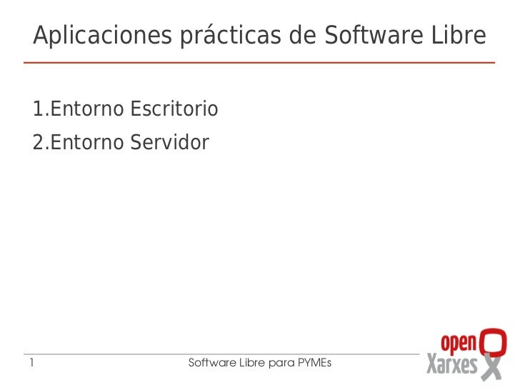 2 Aplicaciones prácticas de software libre