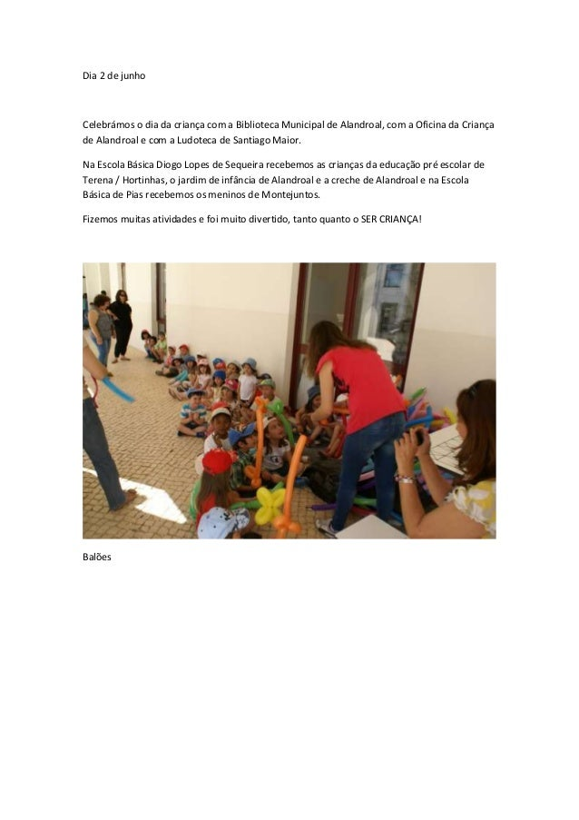 Dia 2 de junho Celebrámos o dia da criança com a Biblioteca Municipal de Alandroal, com a Oficina da Criança de Alandroal ...