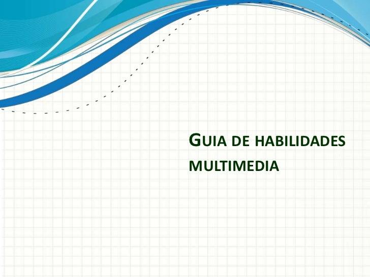 Guia de habilidades multimedia<br />