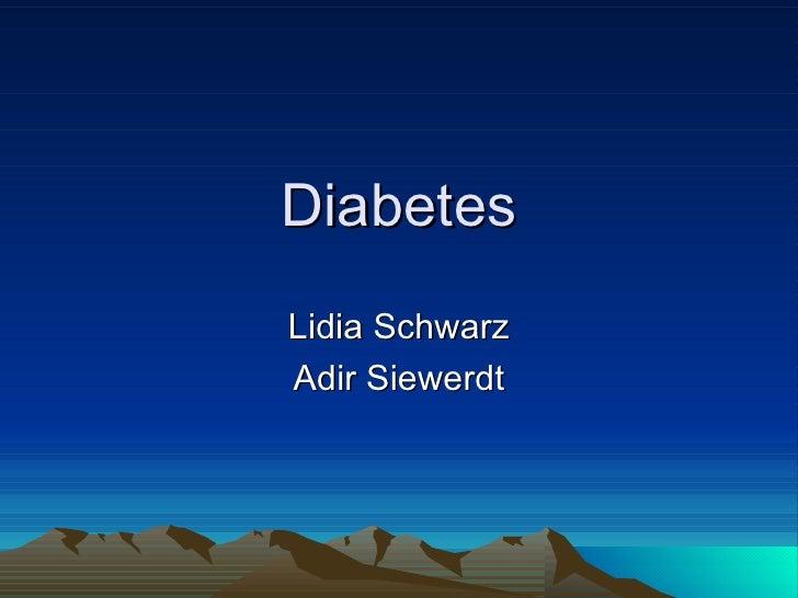 Diabetes Lidia Schwarz Adir Siewerdt