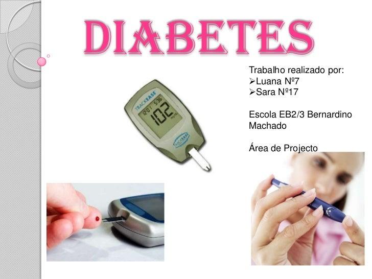 Diabetes <br />Trabalho realizado por:<br /><ul><li>Luana Nº7