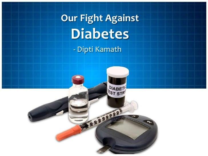 Our Fight Against Diabetes<br />- Dipti Kamath<br />