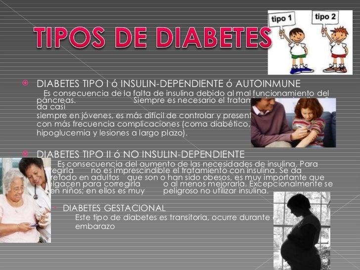 <ul><li>DIABETES TIPO I ó INSULIN-DEPENDIENTE ó AUTOINMUNE </li></ul><ul><li>  Es consecuencia de la falta de insulina deb...