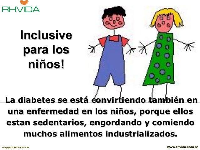Inclusive                   para los                    niños!  La diabetes se está convirtiendo también en   una enfermed...