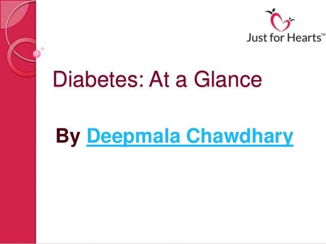 Diabetes: At a GlanceBy Deepmala Chawdhary