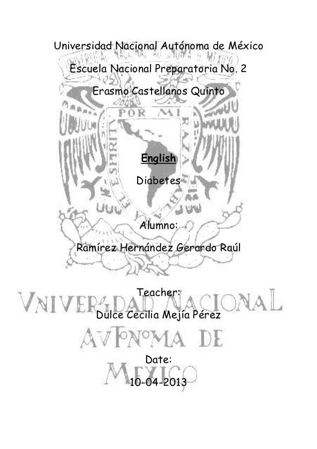 Universidad Nacional Autónoma de México   Escuela Nacional Preparatoria No. 2       Erasmo Castellanos Quinto             ...