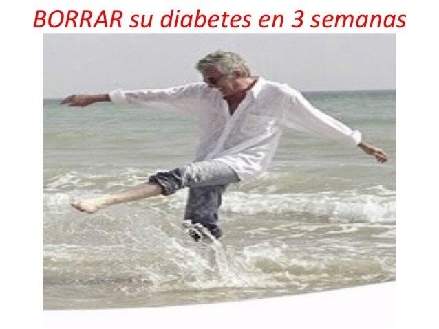 BORRAR su diabetes en 3 semanas