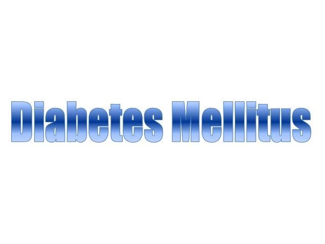 DIABETES MELLITUS: PROBLEMA DE SALUD PÚBLICA. • SERIO, COMÚN , CRECIENTE y COSTOSO. • COMPORTAMIENTO EPIDÉMICO (prevalenci...