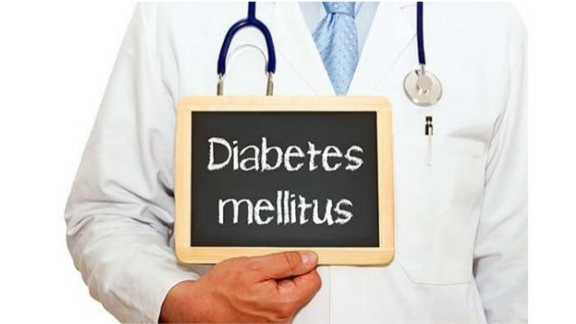 diabetes mellitus • La diabetes mellitus es un síndrome caracterizado por la alteración del metabolismo de los hidratos de...