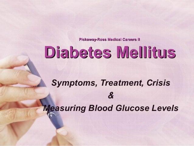 Pickaway-Ross Medical Careers IIPickaway-Ross Medical Careers II Diabetes MellitusDiabetes Mellitus Symptoms, Treatment, C...