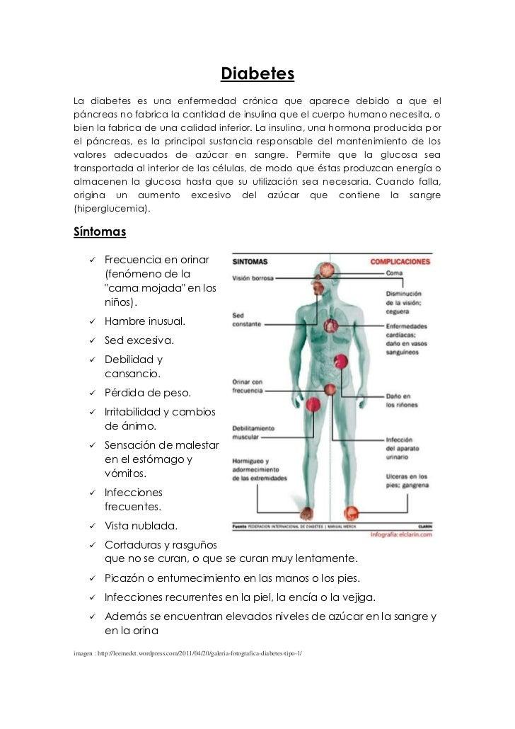 DiabetesLa diabetes es una enfermedad crónica que aparece debido a que elpáncreas no fabrica la cantidad de insulina que e...