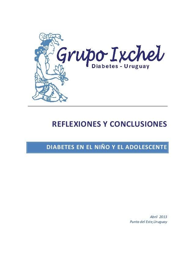 REFLEXIONES  Y  CONCLUSIONES       DIABETES   E N   E L   N IÑO   Y    E L   A DOLESCENTE  ...
