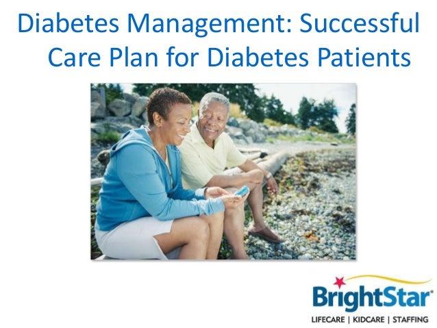 Diabetes Management: Successful Care Plan for Diabetes Patients