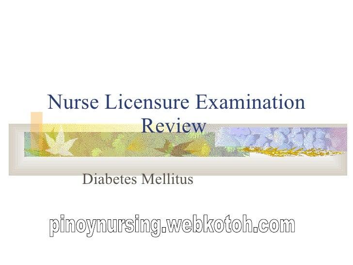 Nurse Licensure Examination Review  Diabetes Mellitus pinoynursing.webkotoh.com