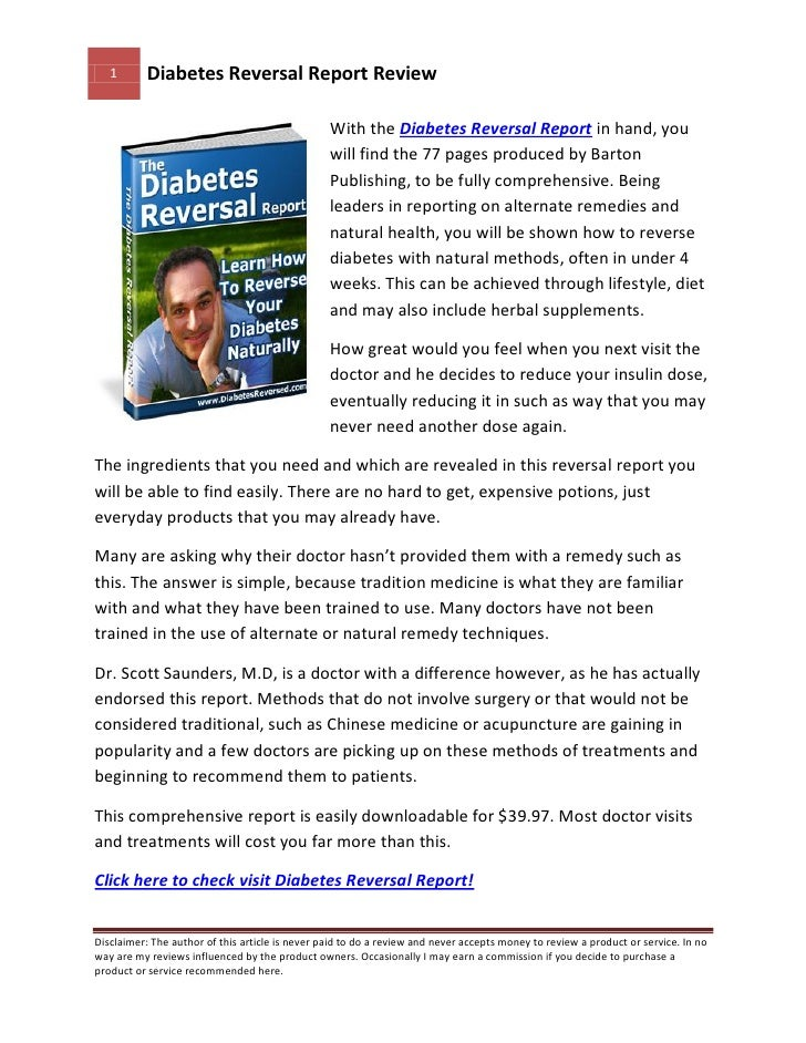 1      Diabetes Reversal Report Review                                                   With the Diabetes Reversal Report...