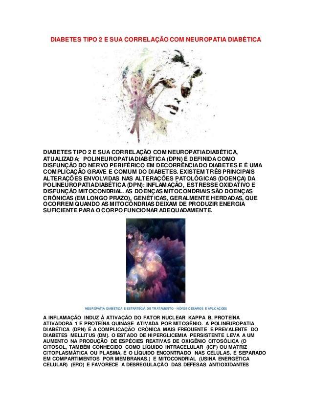 DIABETES TIPO 2 E SUA CORRELAÇÃO COM NEUROPATIA DIABÉTICA DIABETES TIPO 2 E SUA CORRELAÇÃO COM NEUROPATIADIABÉTICA, ATUALI...