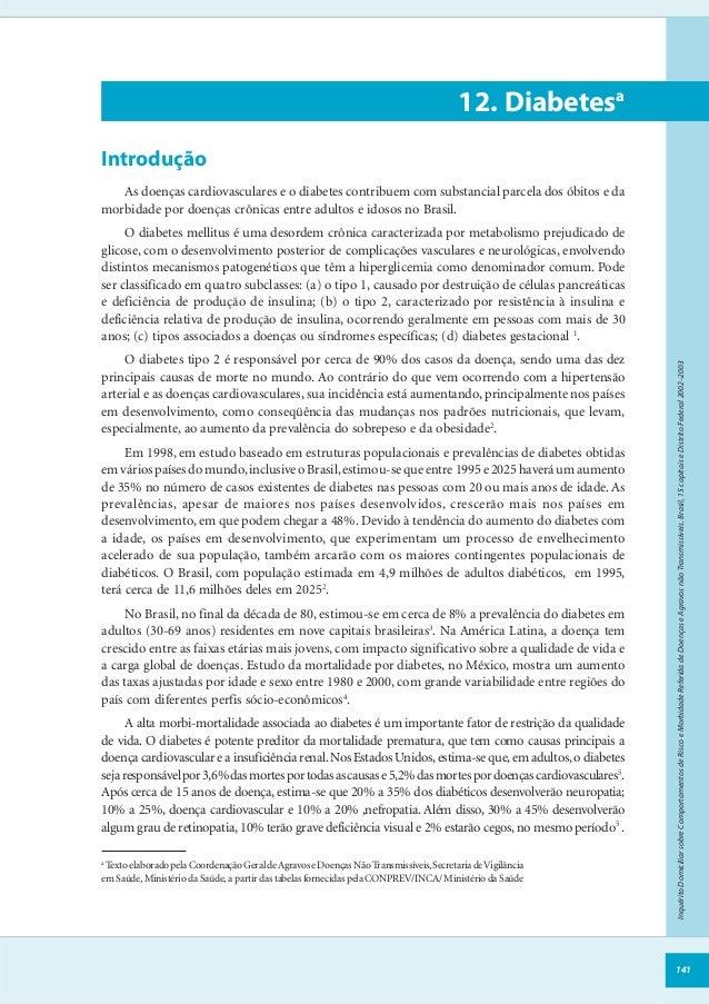 141InquéritoDomiciliarsobreComportamentosdeRiscoeMorbidadeReferidadeDoençaseAgravosnãoTransmissíveis.Brasil,15capitaiseDis...