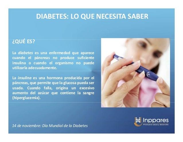 DIABETES: LO QUE NECESITA SABER¿QUÉ ES?La diabetes es una enfermedad que aparececuando el páncreas no produce suficientein...