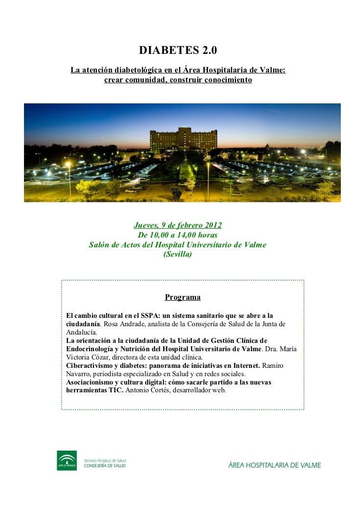DIABETES 2.0 La atención diabetológica en el Área Hospitalaria de Valme:          crear comunidad, construir conocimiento ...