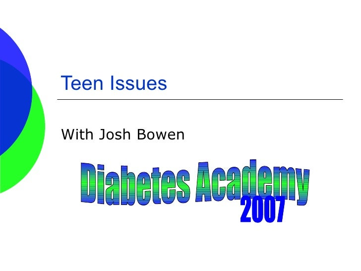 Teen Issues With Josh Bowen
