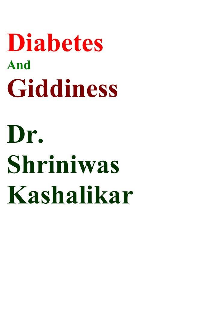 Diabetes And  Giddiness Dr. Shriniwas Kashalikar