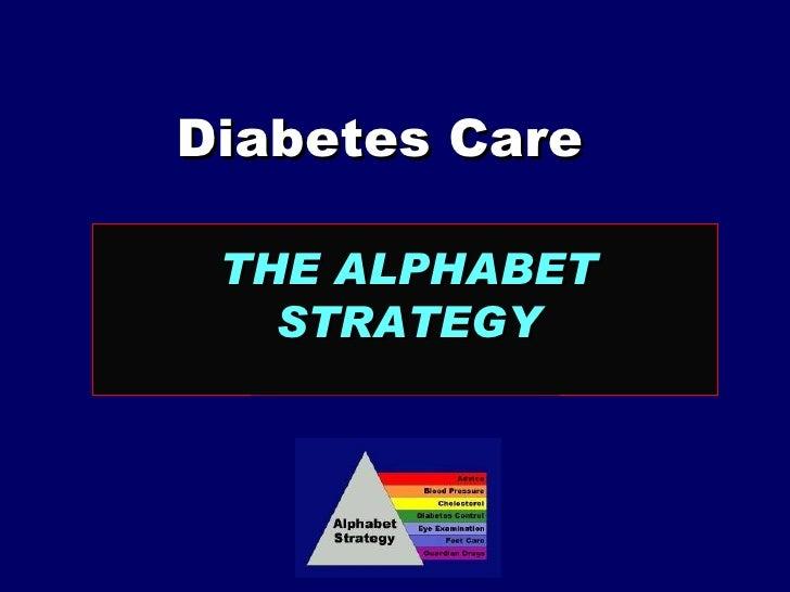 Diabetes Care  THE ALPHABET STRATEGY