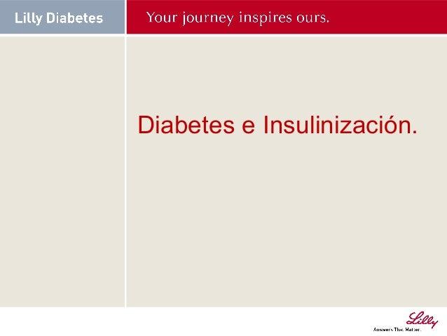 Diabetes e Insulinización.