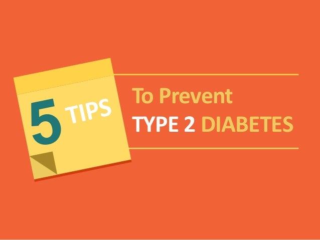To Prevent TYPE 2 DIABETES
