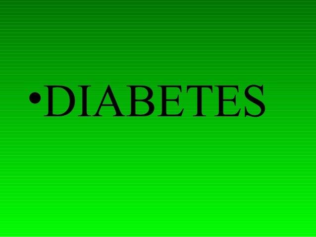 •DIABETES