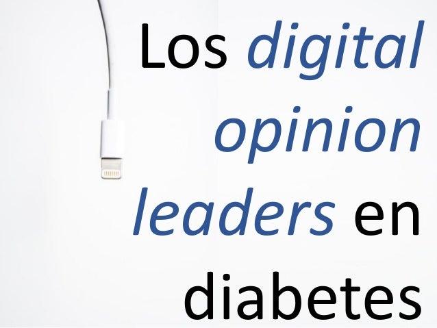 Los digital opinion leaders en diabetes