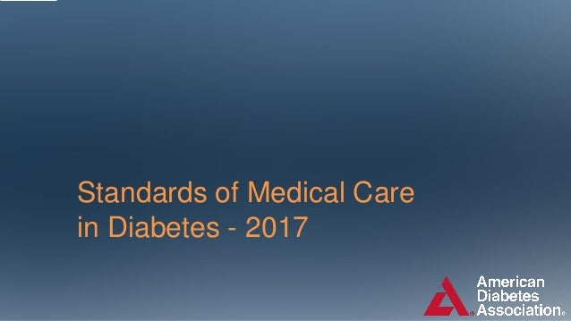 Standards of Medical Care in Diabetes - 2017