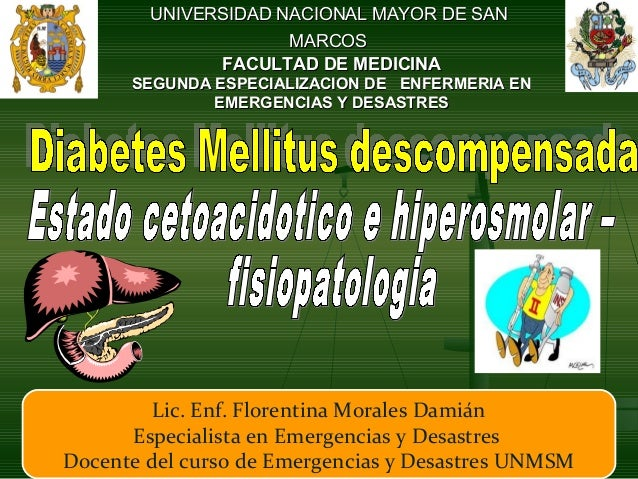Diabetes mellitus descompensada unmsm flory