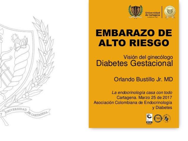 La endocrinología casa con todo Cartagena. Marzo 25 de 2017 Asociación Colombiana de Endocrinología y Diabetes Visión del ...
