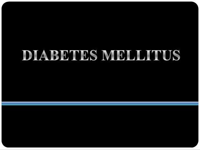 DEFINICIONLa diabetes mellitus es un grupo deenfermedades metabólicas que secaracterizan por hiperglicemiadebido a defecto...