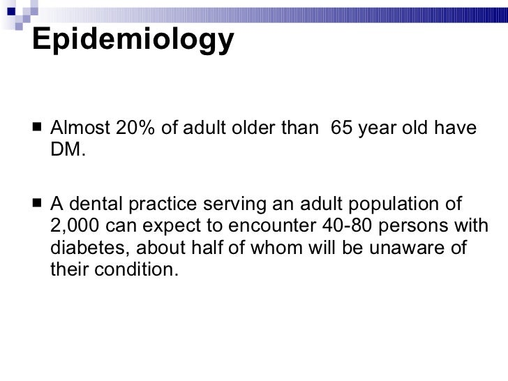 Diabetes Mellitus & Its Oral Manifestations Slide 3