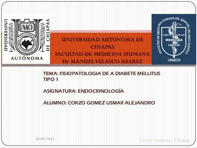 UNIVERSIDAD AUTONOMA DE                        CHIAPAS             FACULTAD DE MEDICINA HUMANA               Dr MANUEL VEL...