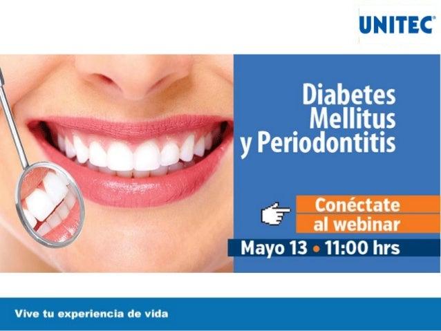 Diabetes mellitus y periodontitis Hashtag: #saludUNITEC